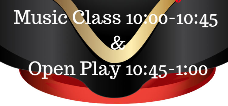 Saturday Music Class & Open Play